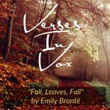"""""""Fall, Leaves, Fall"""" by Emily Bronte"""