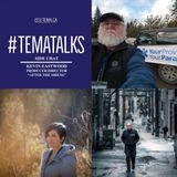 #TemaTalks SideChat: Kevin Eastwood