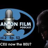 The BATMAN-ON-FILM.COM Podcast - Vol. 2/Ep. 53