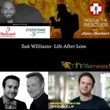 Zak Williams- Life After Loss