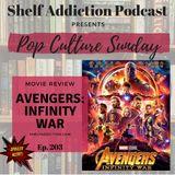 203: Avengers: Infinity War | Pop Culture Sunday