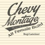 RR 202: Bogi Lateiner and the Chevy Montage All Female Build