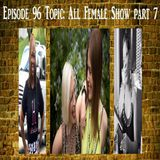 Mars/Venus: All Female show part 7 #96
