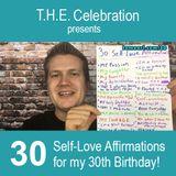 My 30th Birthday Celebration!