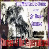 The Mysterious Ruins of St. Anne Shrine | Relics by the Lake Shore | Podcast