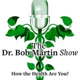 Dr. Bob Martin Sunday, July 9th, 2017, Hour 2