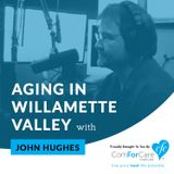 Aging in the Willamette Valley