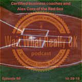 Certified business coaches and Alex Cora of the Red Sox