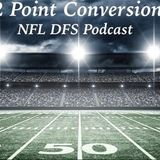 2 Point Conversion NFL DFS POD - NFL Playoffs Divisional Round