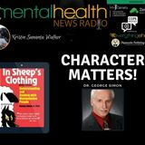 Character Matters with Dr. George Simon