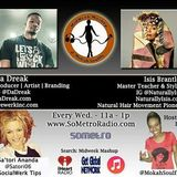 MidWeek MashUp hosted by @MokahSoulFly with special contributor @Satori06 Show 48 March 2017 Guests  Da Dreak & Isis Brantley