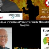 Episode 44- First Eyes Proactive Family Mental Health Program