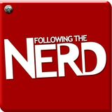 The Following the Nerd Podcast Ep 134