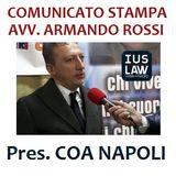 COMUNICATO DEL PRESIDENTE COA NAPOLI, AVV. ARMANDO ROSSI 29.01.2017, ORE 12:40