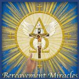 WCAT Radio Bereavement Miracles Step 10