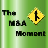 The M&A Moment