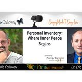 Personal Inventory; Where Inner Peace Begins With Dr. Eric Gentry