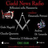N° 16 – RIFLESSIONI SULLA MASSONERIA – conduce Emanuela Petroni – Ospiti: Claudio Quaranta - Gioele Magaldi - Andrea Di Lenardo