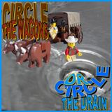 Circle the Wagons or Circle the Drain
