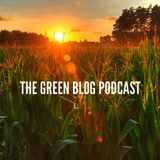 The Green Blog Podcast