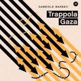 Trappola Gaza - approfondimento libri