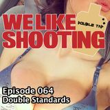 WLS Double Tap 064 - Double Standards