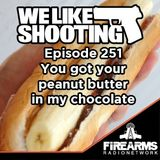 WLS 251 - You got your peanut butter in my chocolate