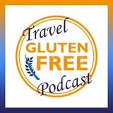 Episode 27 | Gluten-Free Travel Hacks for the holidays