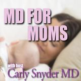 MD For Moms Show 81