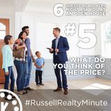 Open House questions - What do you think of the price?