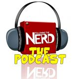 The Following the Nerd Podcast Ep 80