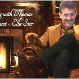 An evening with Thomas : Ella Ster