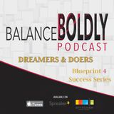 Episode 33 Dreamers & Doers Compilation Series: Believers