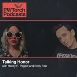 PWTorch Podcast - Talking Honor w/Harley & Emily