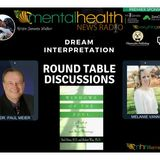 Round Table Discussions with Dr. Paul Meier: Dream Interpretation