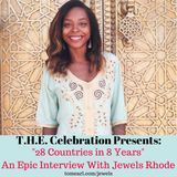 28 Countries in 8 Years: Jewels Rhode