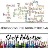 Ep 28: Audiobooks: The Good & The Bad