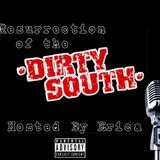 Resurrection of the Dirty South