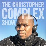 The Christopher Complex Show