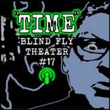 """TIME"" by Blind Fly Theater (with music by VriesVeld)"