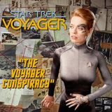 "Season 3, Episode 5: ""The Voyager Conspiracy"" (VOY) with Dr. David A. Banks"