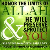 40H#19: Honor the Limits of Allah, He Will Preserve You (Part 3)