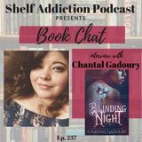 237: Interview with Author Chantal Gadoury | Book Chat