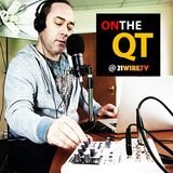 On The QT - EP #1 - 21WireTV's New Show