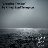 """Crossing The Bar"" by Alfred, Lord Tennyson"