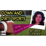 Down and Dirty Sports with Laura Leigh - 10/3/2015