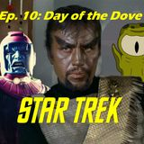 """Season 1, Episode 10: """"Day of the Dove"""" (TOS) with Bill Hedrick"""