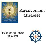 WCAT Radio Bereavement Miracles Step 5