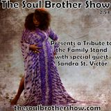 The Soul Brother Show Featuring Sandra St. Victor