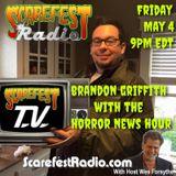Horror News with Brandon Griffith SF 11 E23